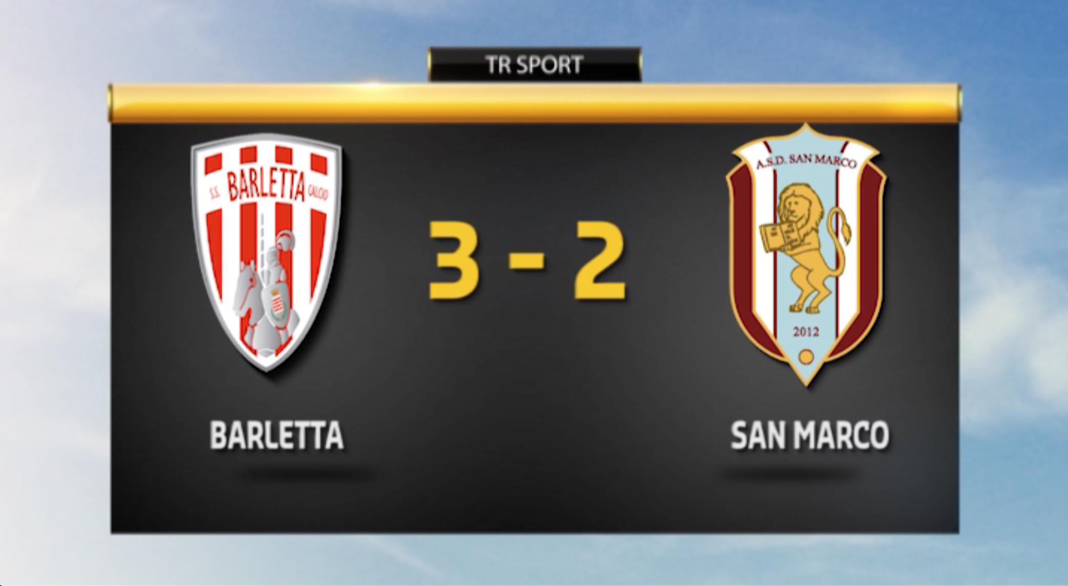 Barletta - San Marco 3-2\