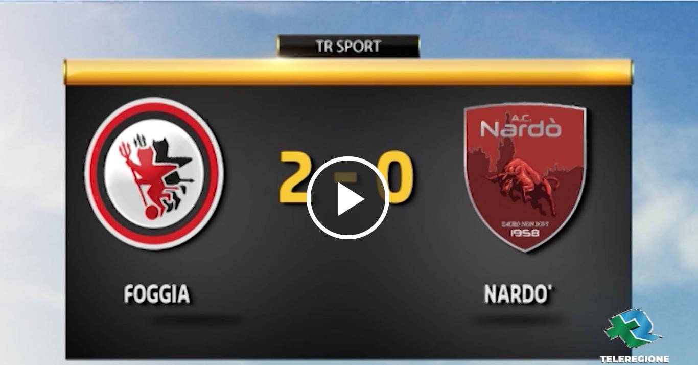 Oggi: Foggia - Nardò 2-1